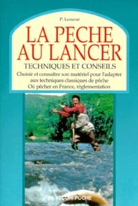 Deedr.fr LA PECHE AU LANCER. Techniques et conseils Image