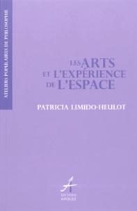 Patricia Limido-Heulot - Les Arts et l'expérience de l'espace.