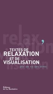 Patricia Loiseau-Joussot et Lucien Gresson - Textes de relaxation et de visualisation - Pour une vie sans stress.