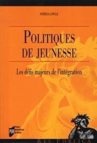 Patricia Loncle - Politiques de jeunesse - Les défis majeurs de l'intégration.