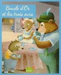 Patricia Lopez Latour et Jakob et Wilhelm Grimm - Boucle d'Or et les trois ours.