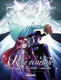 Patricia Lyfoung et  Jenny - La Rose écarlate : Missions Tome 2 : Le spectre de la Bastille 2/2.