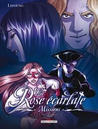 La Rose écarlate : Missions Tome 4 - Patricia Lyfoung |