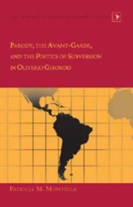 Patricia m. Montilla - Parody, the Avant-Garde, and the Poetics of Subversion in Oliverio Girondo.