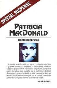 Patricia MacDonald - Dernier Refuge.