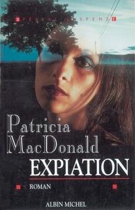 Patricia MacDonald et Patricia MacDonald - Expiation.
