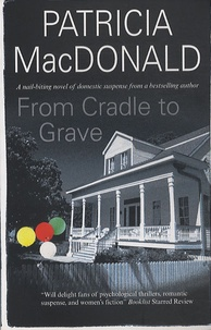 Patricia MacDonald - From Cradle to Grave.