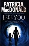 Patricia MacDonald - I See You.