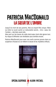 La soeur de l'ombre - Patricia MacDonald   Showmesound.org