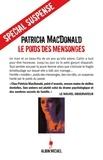 Patricia MacDonald et Patricia MacDonald - Le Poids des mensonges.