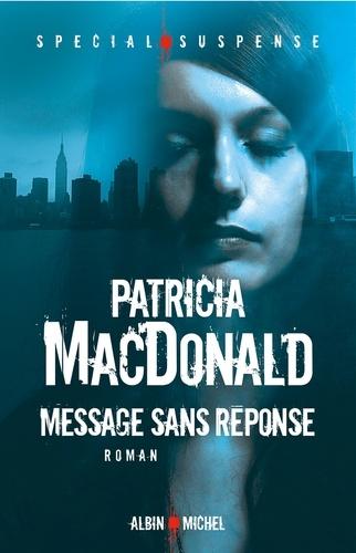 Message sans réponse - Format ePub - 9782226421470 - 7,49 €