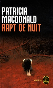 Patricia MacDonald - Rapt de nuit.