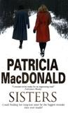Patricia MacDonald - Sisters.