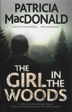 Patricia MacDonald - The Girl in the Woods.