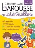 Patricia Maire et Valérie Frogé - Dictionnaire des maternelles.