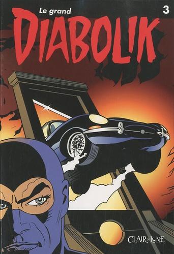 Patricia Martinelli et  Barison - Le grand Diabolik Tome 3 : .