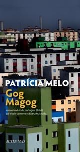 Patricia Melo - Gog Magog.