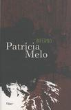 Patricia Melo - Inferno.