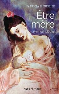 Etre mère XVIIIe-XXIe siècle.pdf