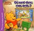 Patricia Mennen - Winnie l'ourson où sont donc mes amis ?.