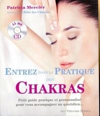 Entrez dans la pratique des chakras - Patricia Mercier  