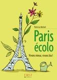 Patricia Michel - Paris écolo - Vivons mieux, vivons bio !.