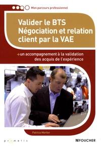 Patricia Mortier - Valider le BTS Négciation et relation client par la VAE.
