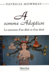 A comme Adoption - La rencontre dun désir et dun droit.pdf