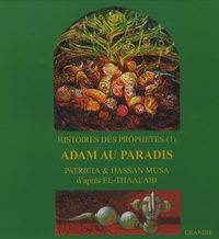 Galabria.be Histoires des prophètes - Tome 1, Adam au paradis Image