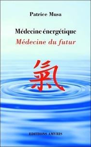 Médecine énergétique - Médecine du futur.pdf
