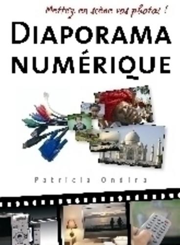 Patricia Ondina - Diaporama numérique - Mettez en scène vos photos !.