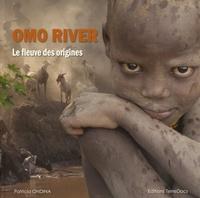 Patricia Ondina - Omo River - Le fleuve des origines.