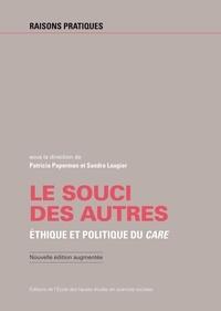 Patricia Paperman et Sandra Laugier - Le souci des autres - Ethique et politique du care.