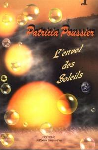 Patricia Poussier - L'envol des soleils.