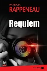 Téléchargez des livres en ligne pour kindle Requiem in French par Patricia Rappeneau MOBI 9782369751380