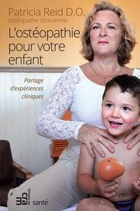 Patricia Reid - Ostéopathie pour votre enfant.