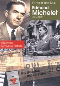 Patricia Reymond - Fonds d'archives Edmond Michelet (1814-1978) Série EM - Répertoire numérique détaillé.