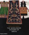 Patricia Rieff Anawalt - The Worldwide History of Dress.
