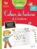 Patricia Roman - Cahier de lecture et d'écriture CP 6-7 ans.