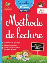 Patricia Roman - Méthode de lecture syllabique - Dès 5 ans.
