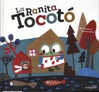 Patricia Romero et Carmen Queralt - La ranita Tocoto.