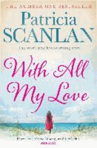 Patricia Scanlan - With All My Love.
