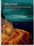 Patricia Schonstein Pinnock - Skyline.