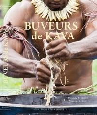 Patricia Siméoni et Vincent Lebot - Buveurs de kava.