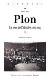 Patricia Sorel - Plon - Le sens de l'histoire (1833-1962).