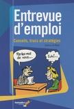 Patricia St-Pierre - Entrevue d'emploi - Conseils, trucs et stratégies.