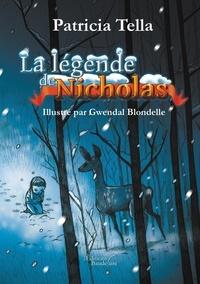 Patricia Tella - La légende de Nicholas.