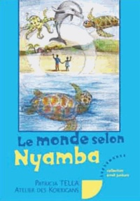 Patricia Tella - Le Monde selon Nyamba.