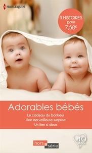 Patricia Thayer et Teresa Carpenter - Adorables bébés - Le cadeau du bonheur - Une merveilleuse surprise - Un lien si doux.