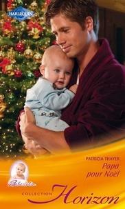Téléchargez les manuels en ligne gratuitement pdf Papa pour Noël